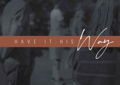 Have it His Way