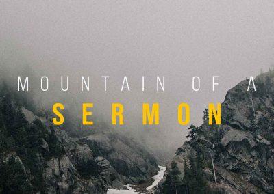 mountain of a sermon